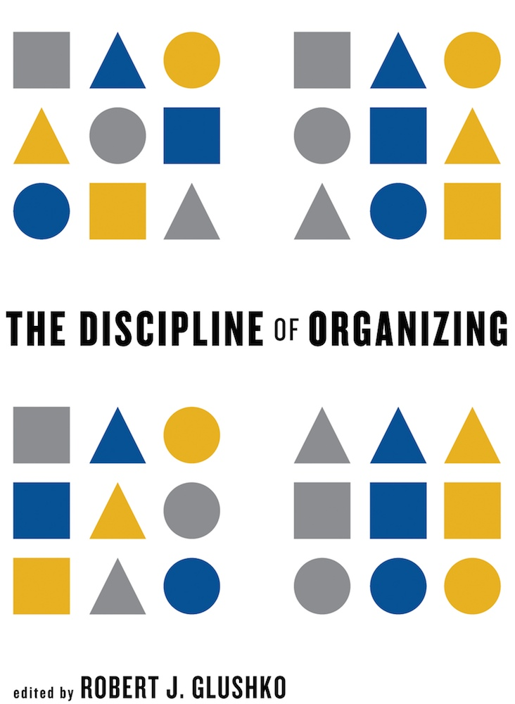 Cover image for The Discipline of Organizing: 4th Professional Edition